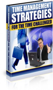 Time Management Strategies for the Time Challenged